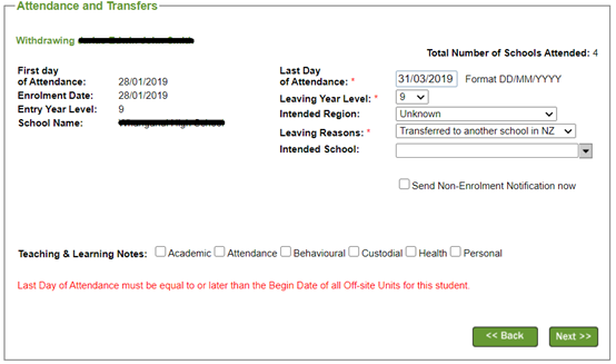 When the user withdraws a student with the Last Day of Attendance before the Begin Date of the Off-site Units, the error message will be displayed. Last Day of Attendance must be equal to or later than the Begin Date of all Off-site Units for this student.